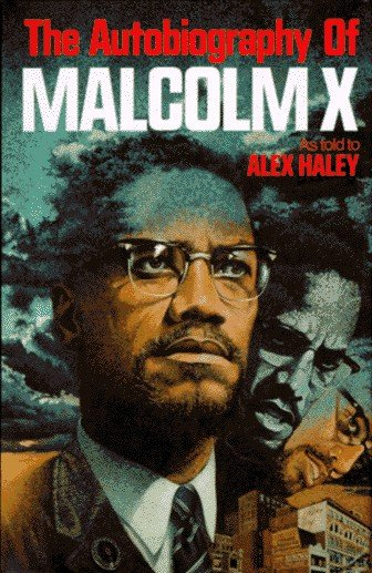 the autobiography of malcolm x a must for americans big the autobiography of malcolm x a must for americans big cat s kitty shed