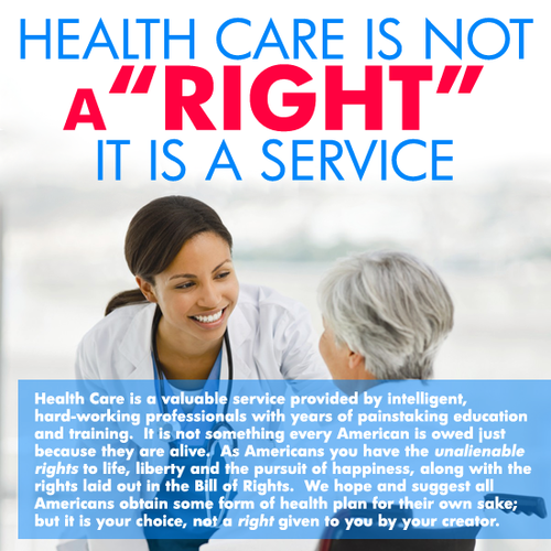 health-care-is-not-a-right-it-is-a-service.png